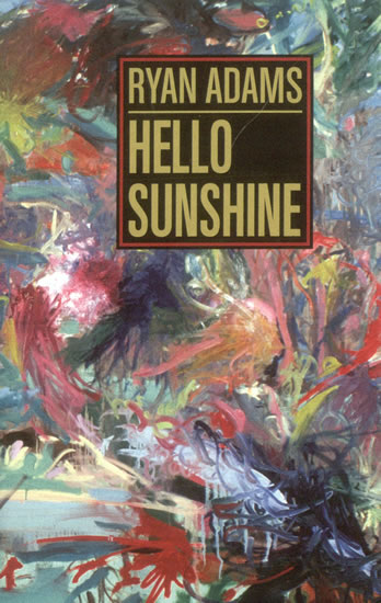 Ryan-Adams-Hello-Sunshine-502977